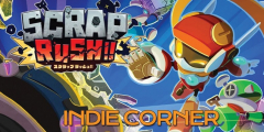 Indie Corner: Scrap...