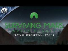 Surviving Mars: Gree...
